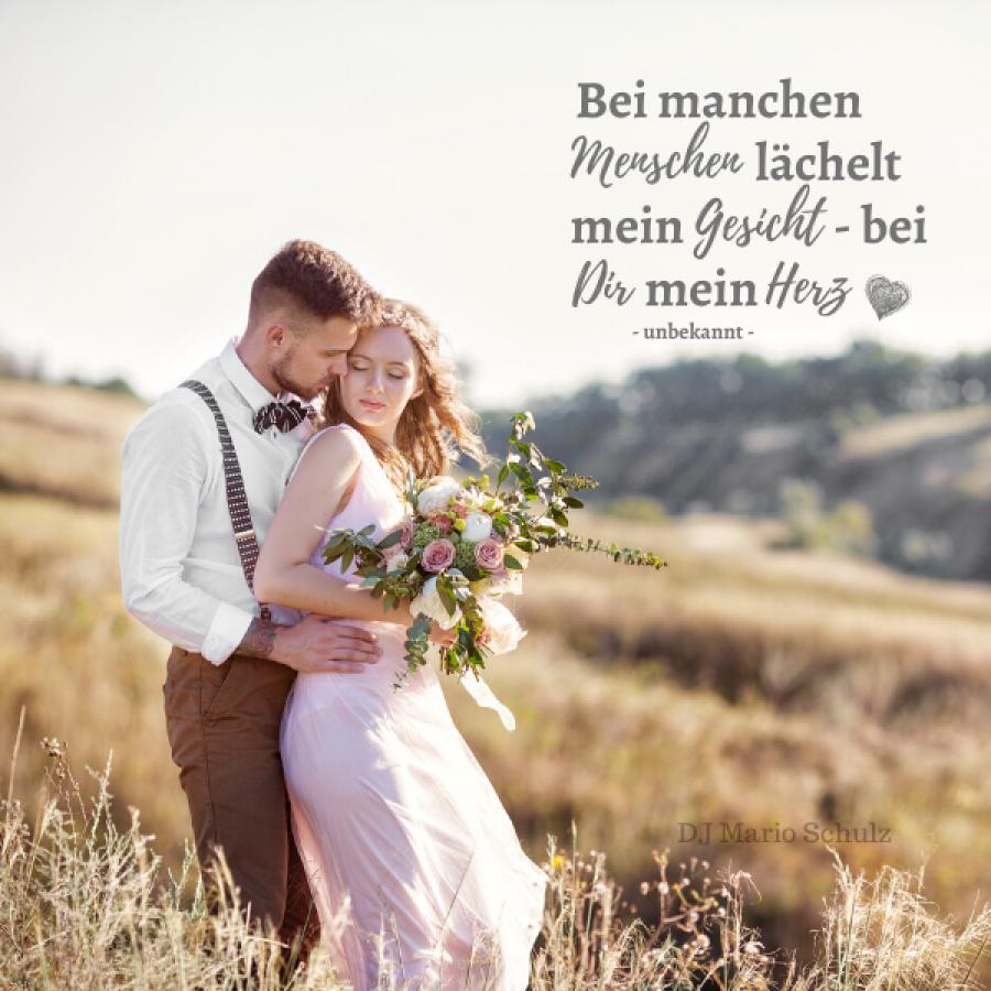 spruch zur hochzeit - Lächeln Spruchbild Herz - DJ Mario Schulz