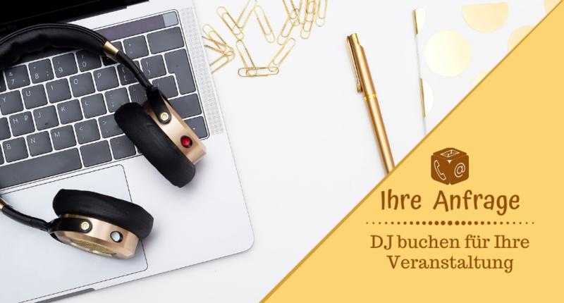 Ihre Anfrage - DJ Mario Schulz buchen für Ihre Veranstaltung, Feier & Party