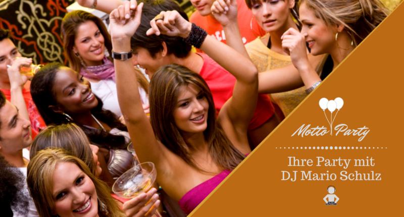 motto-party-ihre-party dj - DJ Mario Schulz